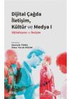 Dijital Çağda İletişim, Kültür ve Medya 1