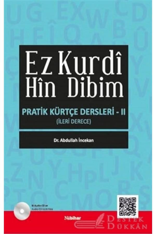Ez Kurdi Hin Dibim - Pratik Kürtçe Dersleri 2