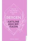 Katiline Aşık Bir Kadın - Bergen