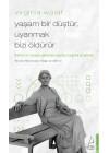 Yaşam Bir Düştür Uyanmak Bizi Öldürür - Virginia Woolf