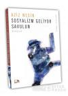 Sosyalizm Geliyor Savulun