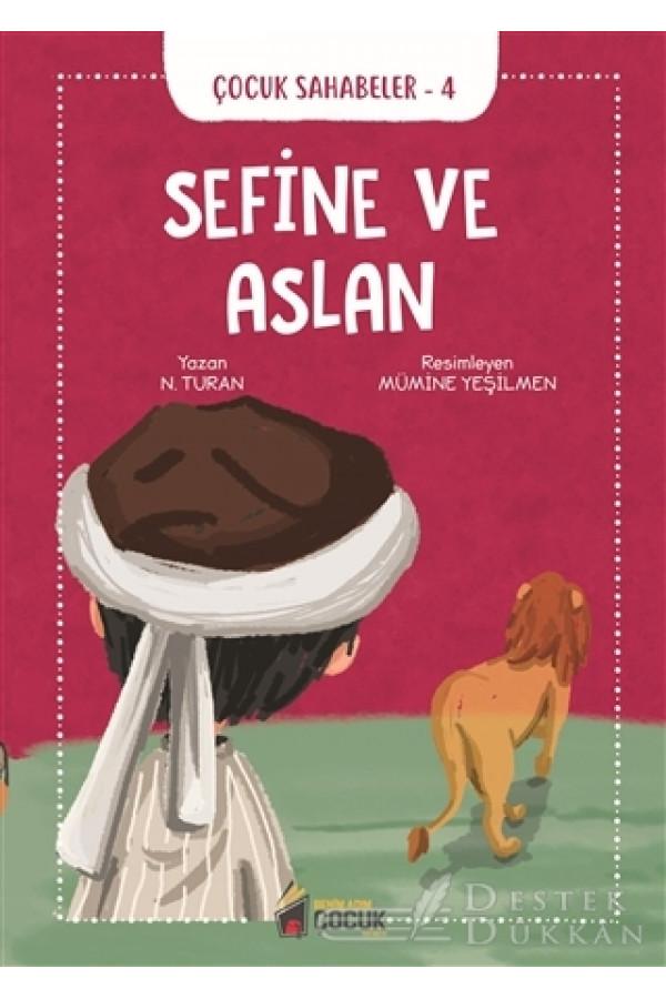 Sefine ve Aslan - Çocuk Sahabeler 4