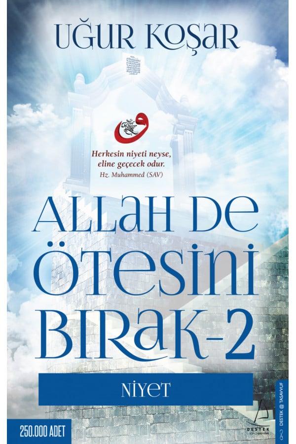 Allah De Ötesini Bırak-2