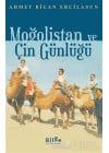 Moğolistan ve Çin Günlüğü