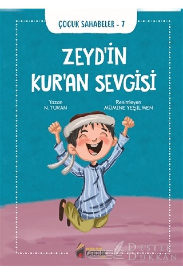 Zeyd'in Kur'an Sevgisi - Çocuk Sahabeler 7