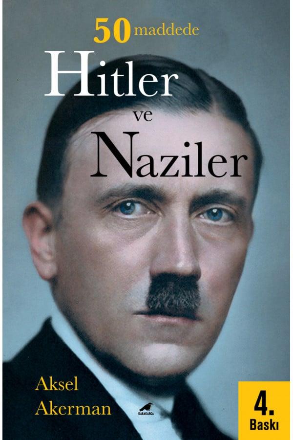 50 Maddede Hitler ve Naziler