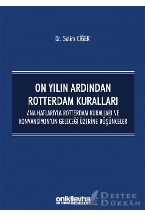 On Yılın Ardından Rotterdam Kuralları