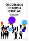 Örgütlerde İnformel Gruplar