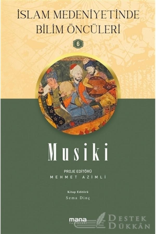 Musiki - İslam Medeniyetinde Bilim Öncüleri 6