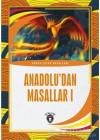 Anadolu'dan Masallar 1
