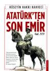 Atatürk'ten Son Emirler