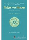 Kur'an'da ve Günlük Hayatımızda İhlas ve İhsan