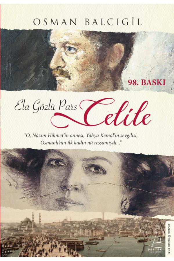 Celile Ela Gözlü Pars Celile