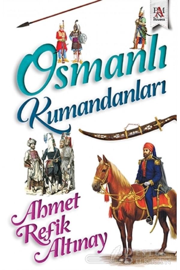 Osmanlı Kumandanları
