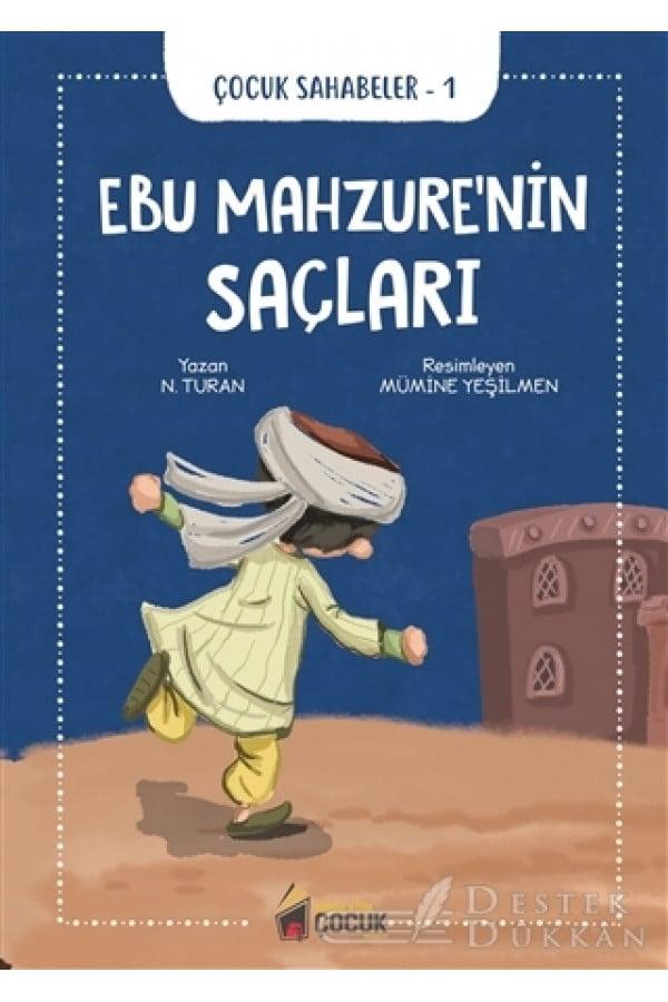 Ebu Mahzure'nin Saçları - Çocuk Sahabeler 1