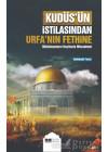 Kudüs'ün İstilasından Urfa'nın Fethine Müslümanların Haçlılarla Mücadelesi