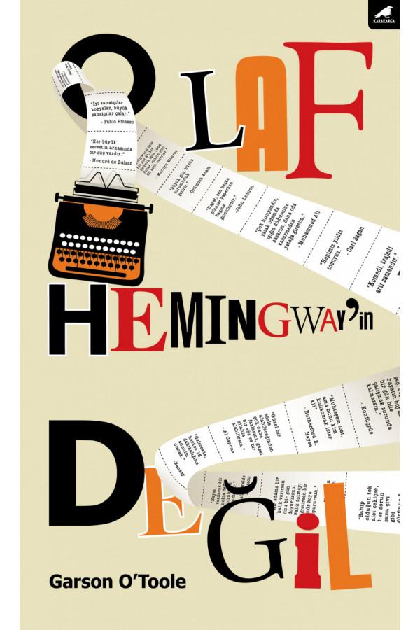 O Laf Hemingway İn Değil
