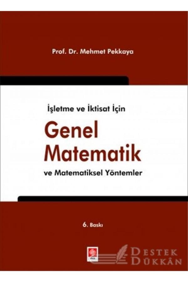 İşletme ve İktisat İçin Genel Matematik ve Matematiksel Yöntemler