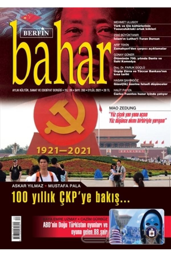Berfin Bahar Aylık Kültür Sanat ve Edebiyat Dergisi Sayı: 283 Eylül 2021