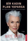 Bir Kadın Plan Yaparsa