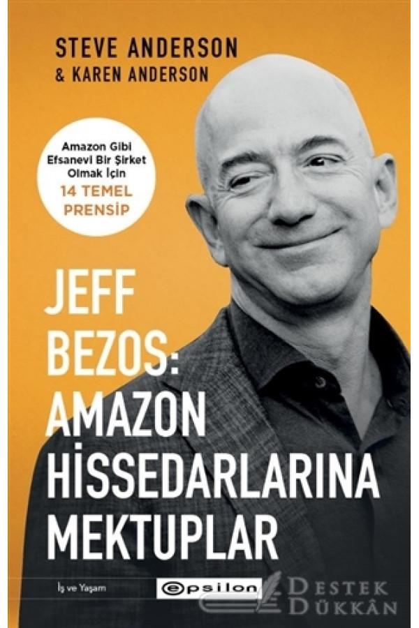 Jeff Bezos: Amazon Hissedarlarına Mektuplar